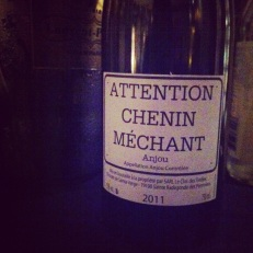 Attention! Chenin méchant... très bon, en fait!
